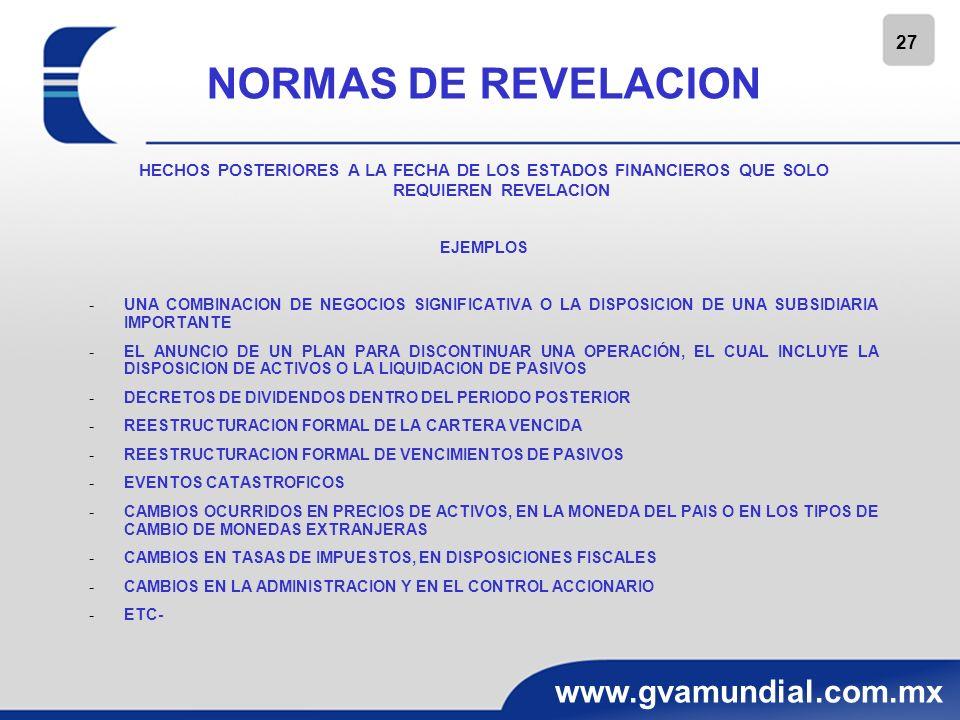 NORMAS DE REVELACIONHECHOS POSTERIORES A LA FECHA DE LOS ESTADOS FINANCIEROS QUE SOLO REQUIEREN REVELACION.