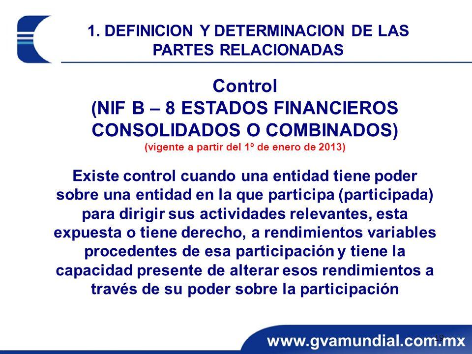 Control (NIF B – 8 ESTADOS FINANCIEROS CONSOLIDADOS O COMBINADOS)