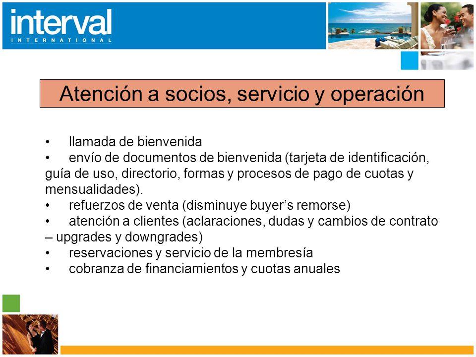 Atención a socios, servicio y operación