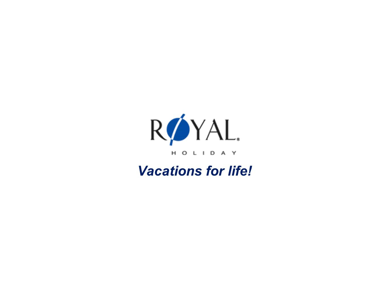 Vacations for life!