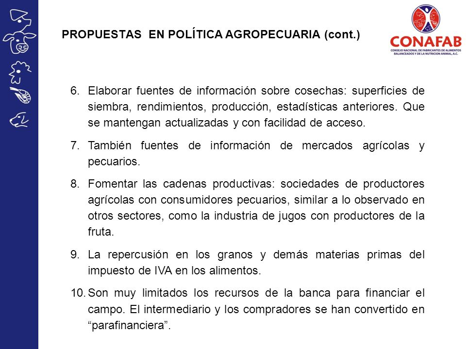 PROPUESTAS EN POLÍTICA AGROPECUARIA (cont.)
