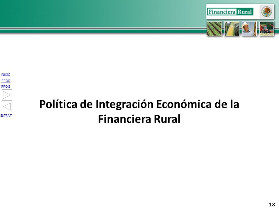 Política de Integración Económica de la Financiera Rural