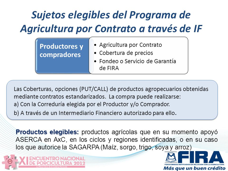 Sujetos elegibles del Programa de Agricultura por Contrato a través de IF