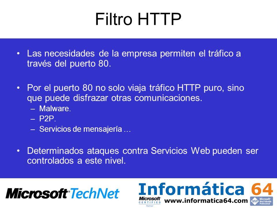 Filtro HTTPLas necesidades de la empresa permiten el tráfico a través del puerto 80.