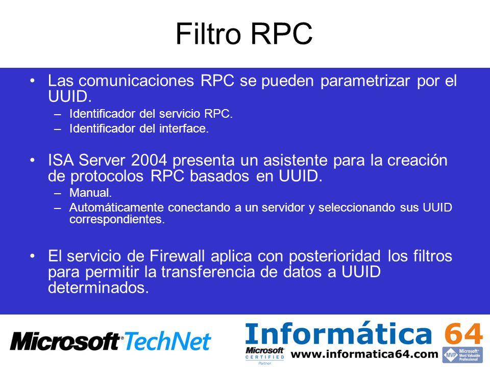 Filtro RPC Las comunicaciones RPC se pueden parametrizar por el UUID.