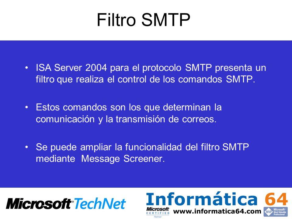 Filtro SMTPISA Server 2004 para el protocolo SMTP presenta un filtro que realiza el control de los comandos SMTP.