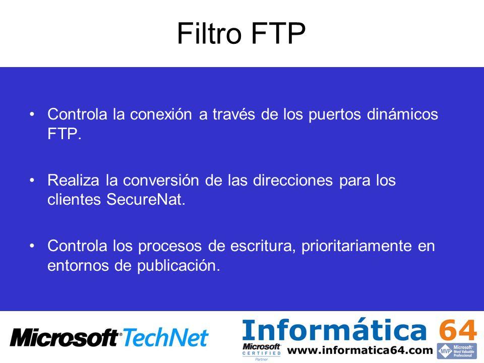 Filtro FTP Controla la conexión a través de los puertos dinámicos FTP.