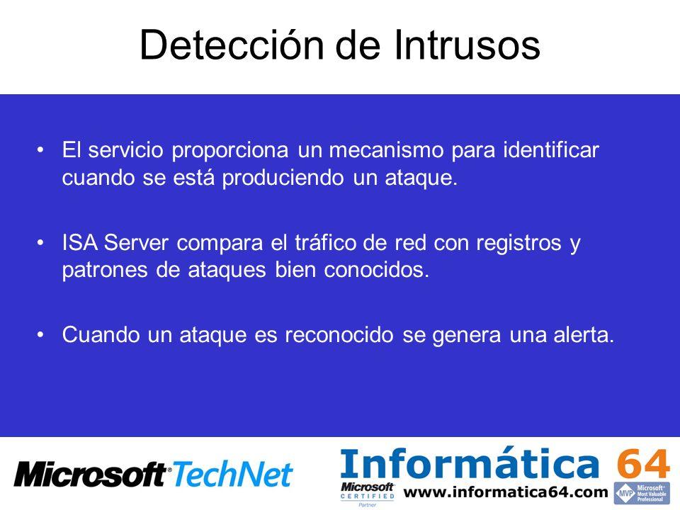 Detección de Intrusos El servicio proporciona un mecanismo para identificar cuando se está produciendo un ataque.