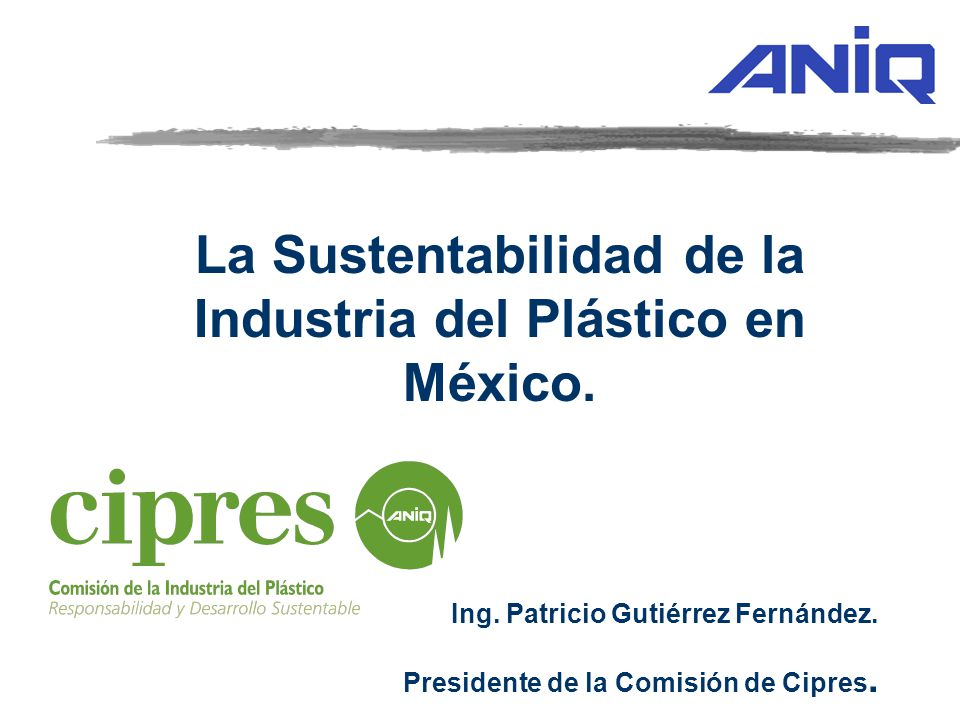 La Sustentabilidad de la Industria del Plástico en México.