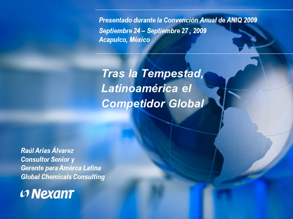 Tras la Tempestad, Latinoamérica el Competidor Global