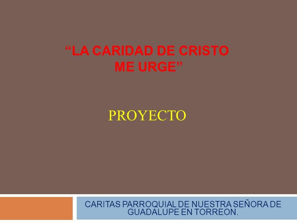 LA CARIDAD DE CRISTO ME URGE