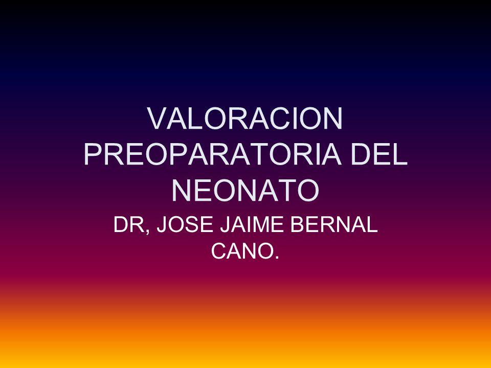 VALORACION PREOPARATORIA DEL NEONATO