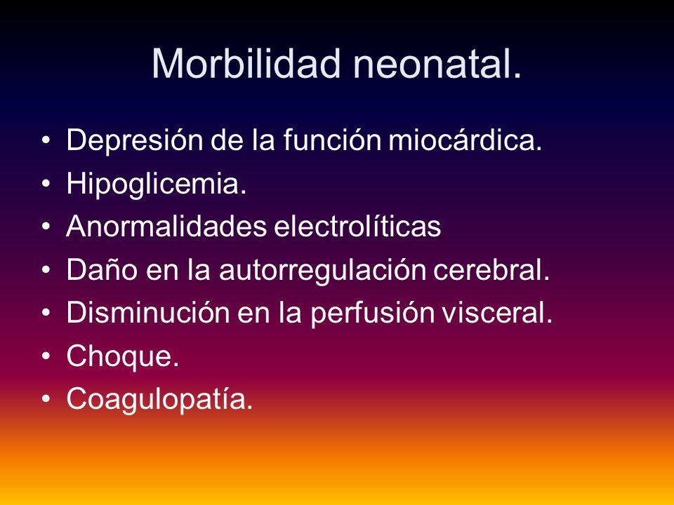 Morbilidad neonatal. Depresión de la función miocárdica. Hipoglicemia.