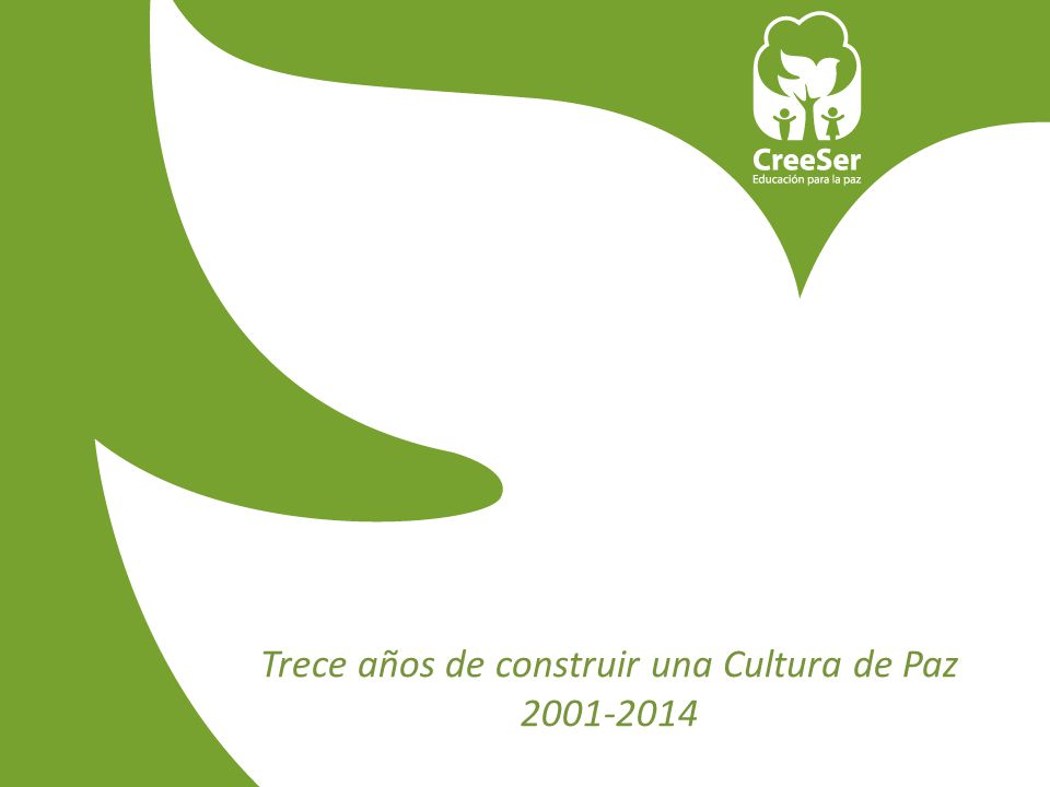 Trece años de construir una Cultura de Paz