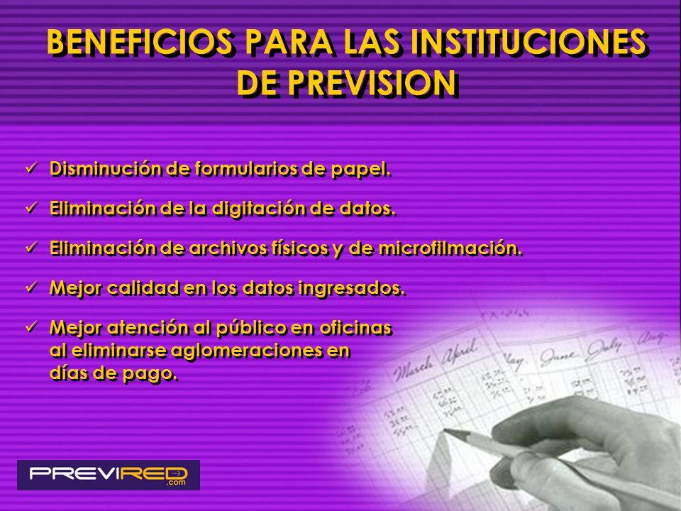 BENEFICIOS PARA LAS INSTITUCIONES DE PREVISION