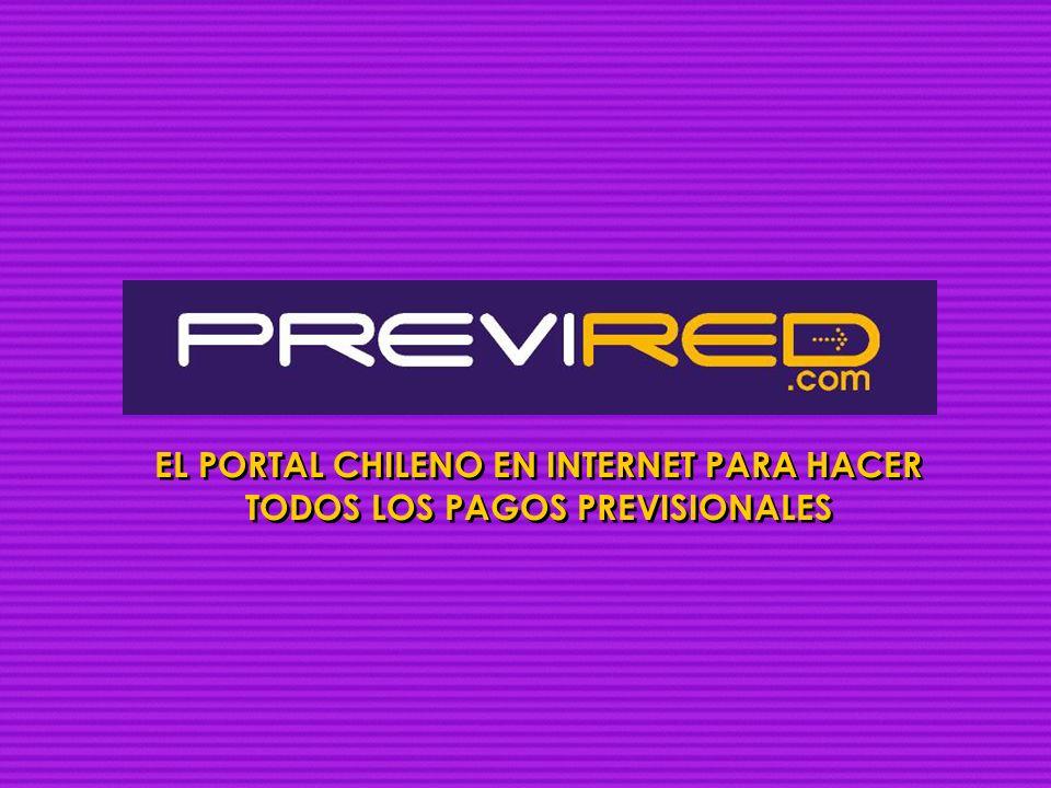 EL PORTAL CHILENO EN INTERNET PARA HACER TODOS LOS PAGOS PREVISIONALES