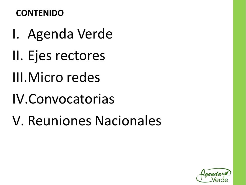 Agenda Verde Ejes rectores Micro redes Convocatorias