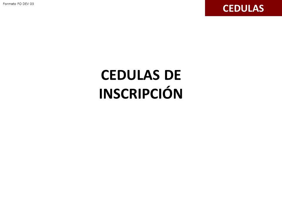 CEDULAS DE INSCRIPCIÓN