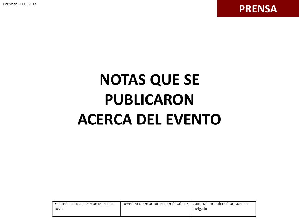 NOTAS QUE SE PUBLICARON ACERCA DEL EVENTO