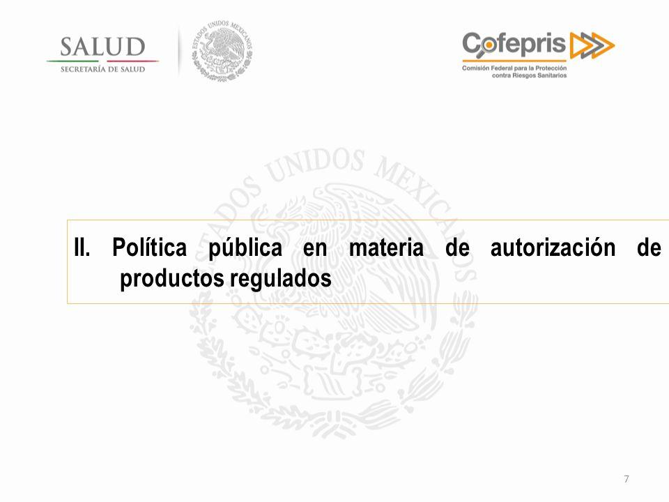 II. Política pública en materia de autorización de productos regulados