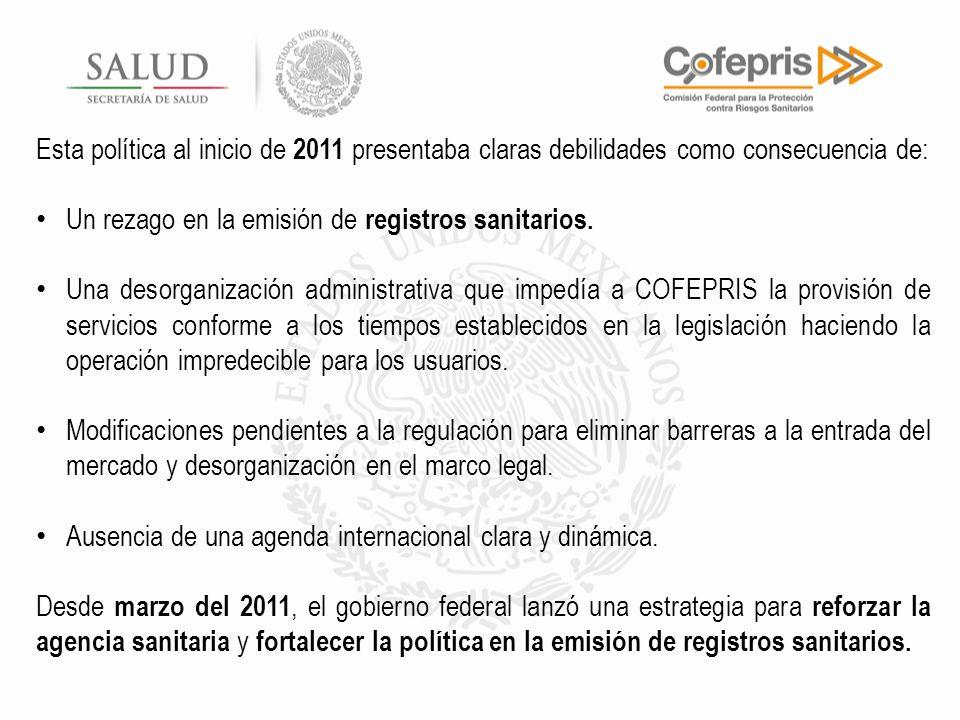 Esta política al inicio de 2011 presentaba claras debilidades como consecuencia de: