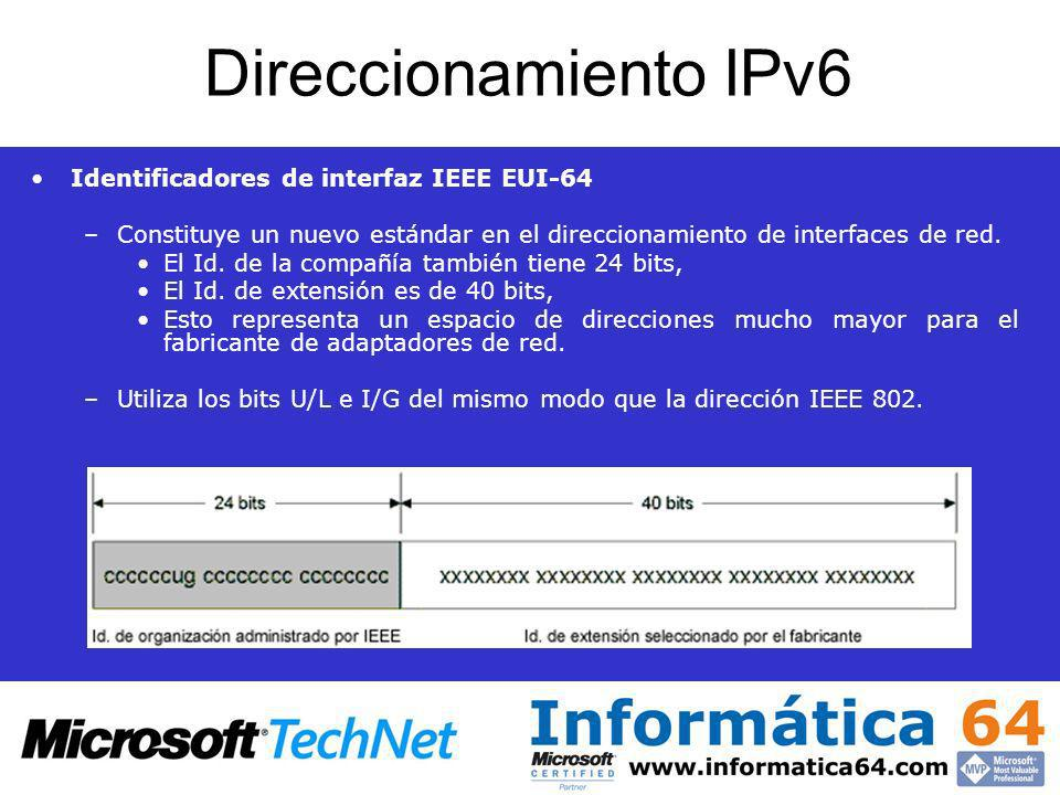 Direccionamiento IPv6 Identificadores de interfaz IEEE EUI-64