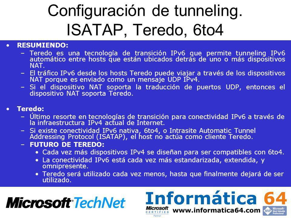 Configuración de tunneling. ISATAP, Teredo, 6to4