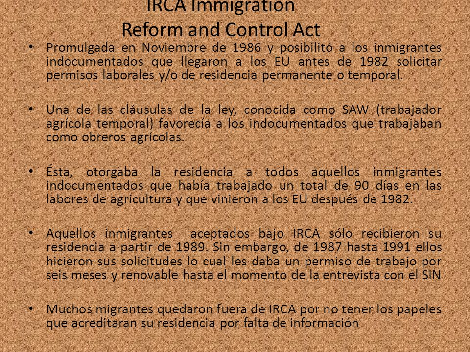IRCA Immigration Reform and Control Act