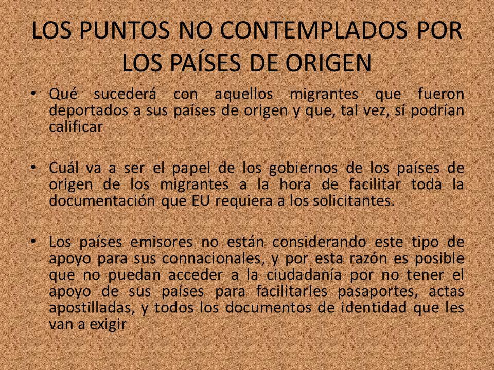 LOS PUNTOS NO CONTEMPLADOS POR LOS PAÍSES DE ORIGEN