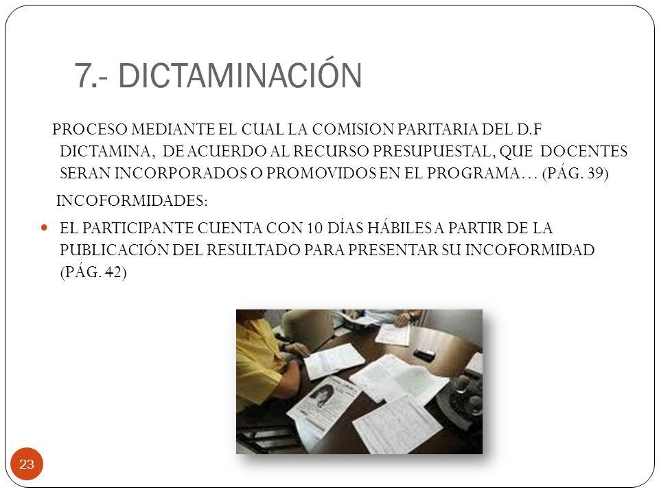7.- DICTAMINACIÓN