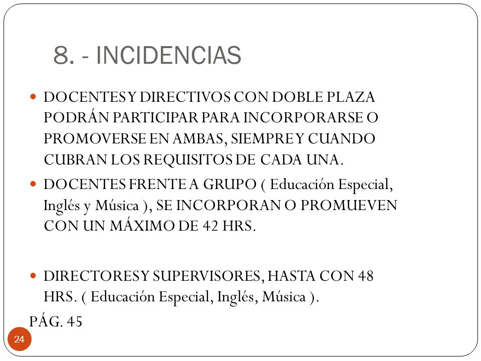 8. - INCIDENCIAS