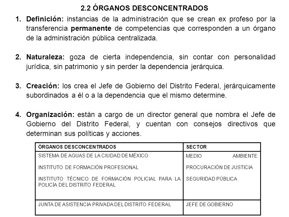 2.2 ÓRGANOS DESCONCENTRADOS