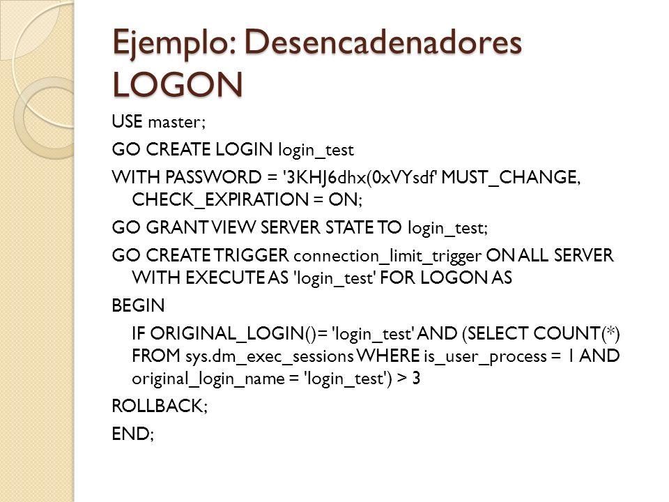 Ejemplo: Desencadenadores LOGON