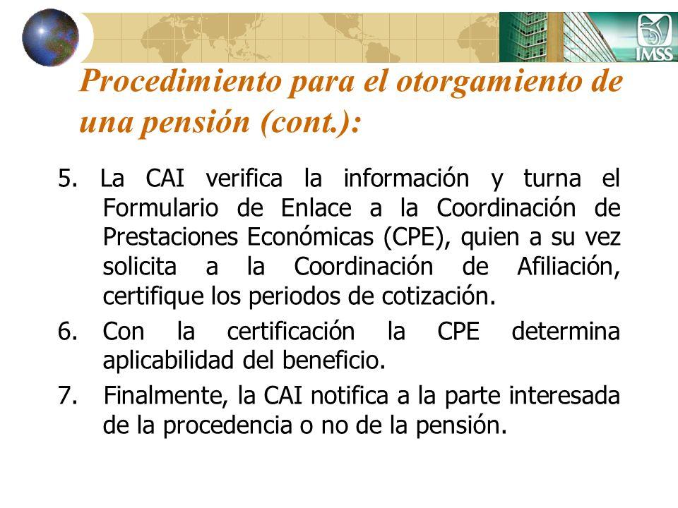 Procedimiento para el otorgamiento de una pensión (cont.):