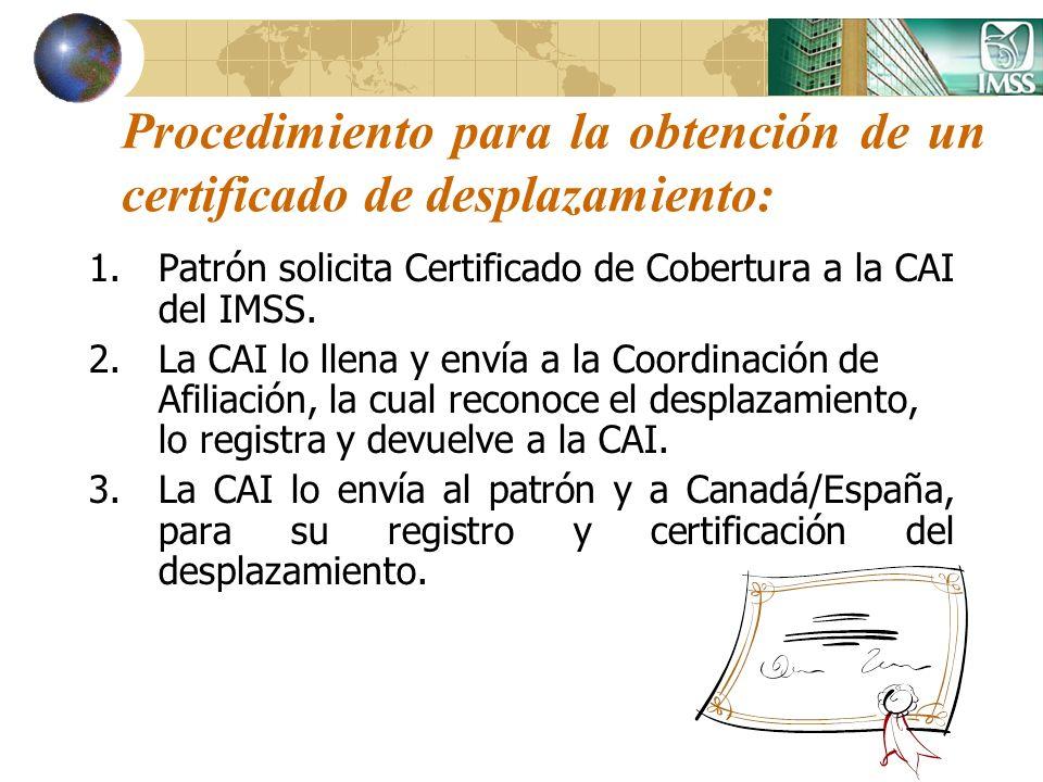 Procedimiento para la obtención de un certificado de desplazamiento: