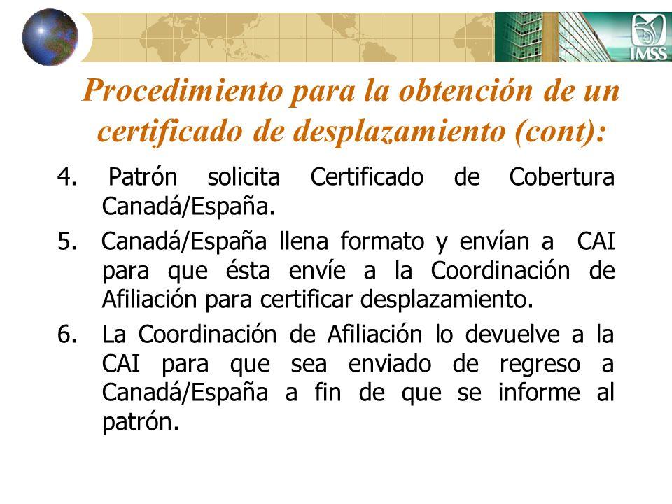 Procedimiento para la obtención de un certificado de desplazamiento (cont):