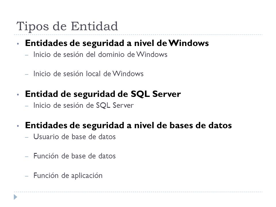 Tipos de Entidad Entidades de seguridad a nivel de Windows