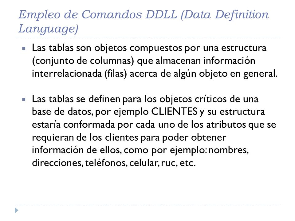 Empleo de Comandos DDLL (Data Definition Language)