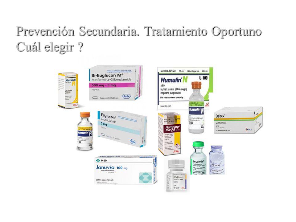 Prevención Secundaria. Tratamiento Oportuno Cuál elegir