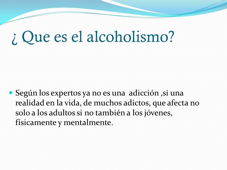 ¿ Que es el alcoholismo
