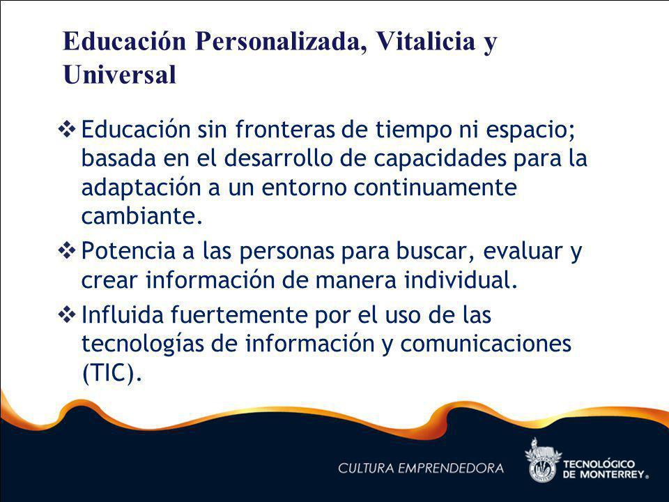 Educación Personalizada, Vitalicia y Universal