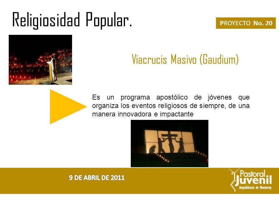 Viacrucis Masivo (Gaudium)