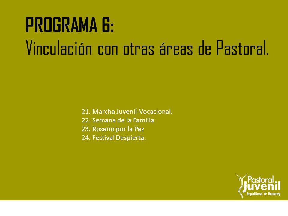Vinculación con otras áreas de Pastoral.