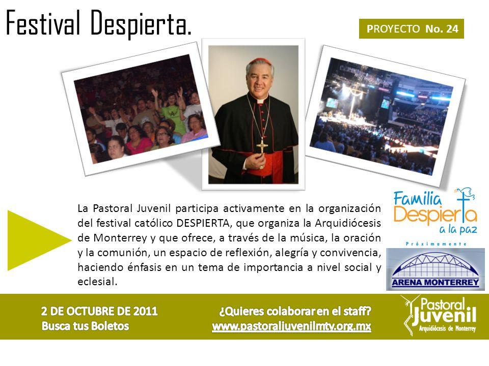 Festival Despierta. PROYECTO No. 24