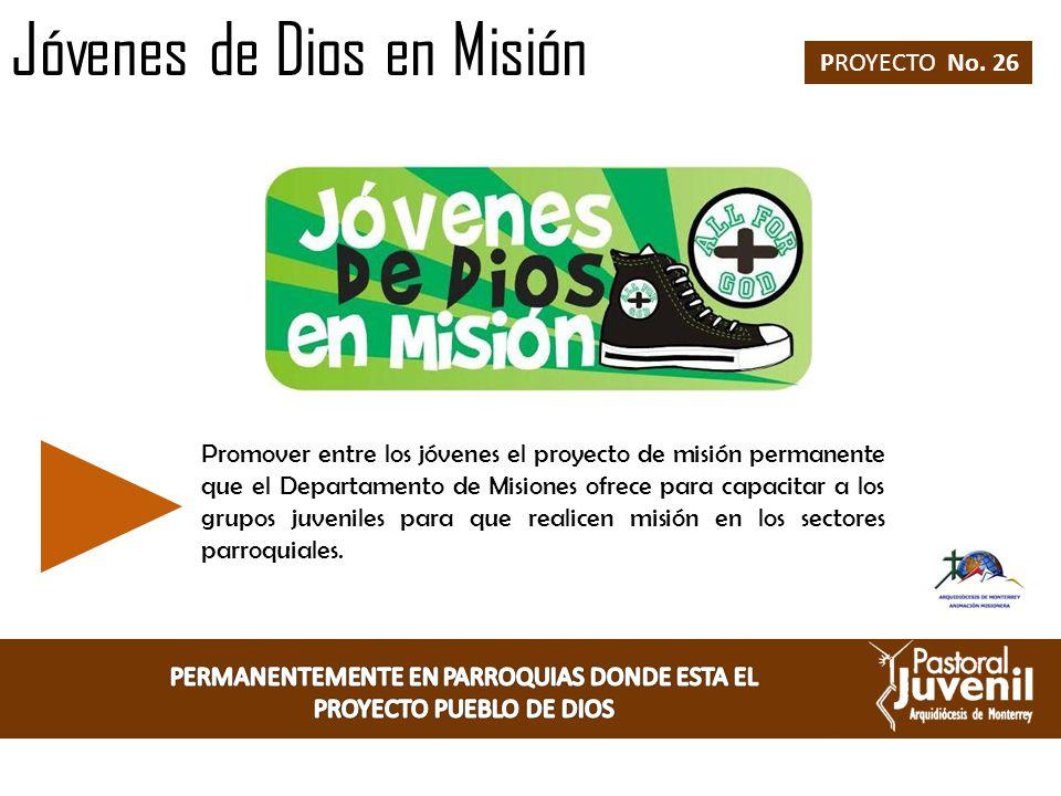 PERMANENTEMENTE EN PARROQUIAS DONDE ESTA EL PROYECTO PUEBLO DE DIOS