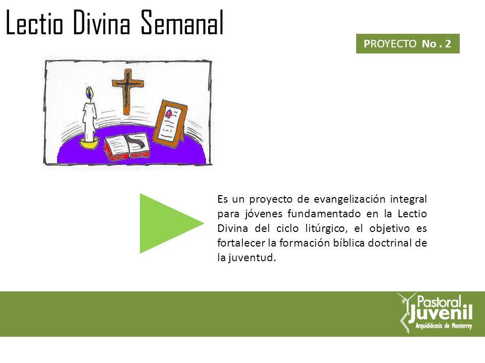 Lectio Divina Semanal PROYECTO No . 2