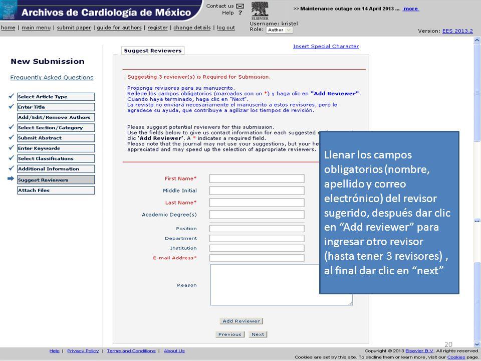 Llenar los campos obligatorios (nombre, apellido y correo electrónico) del revisor sugerido, después dar clic en Add reviewer para ingresar otro revisor (hasta tener 3 revisores) , al final dar clic en next
