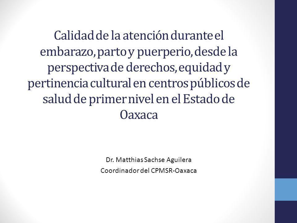 Dr. Matthias Sachse Aguilera Coordinador del CPMSR-Oaxaca