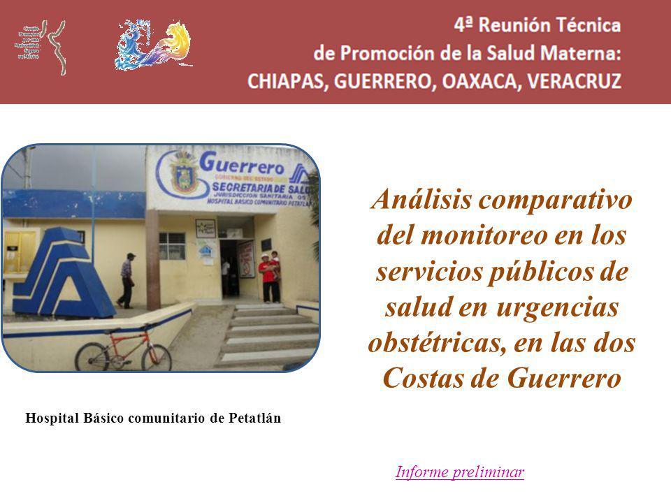 Análisis comparativo del monitoreo en los servicios públicos de salud en urgencias obstétricas, en las dos Costas de Guerrero
