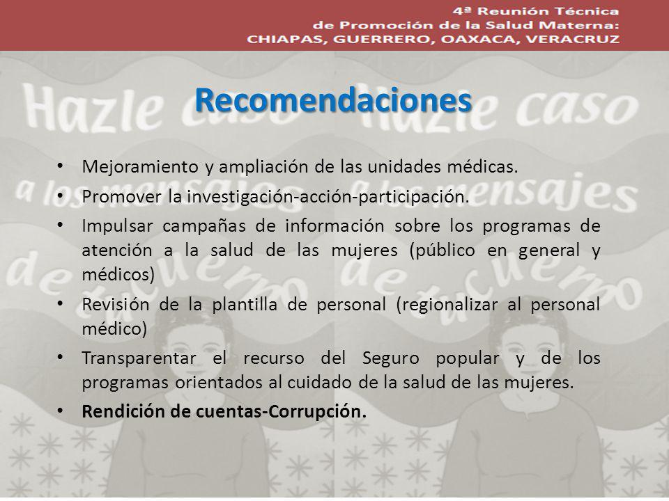 Recomendaciones Mejoramiento y ampliación de las unidades médicas.